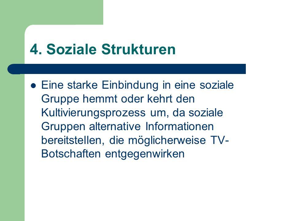 4. Soziale Strukturen