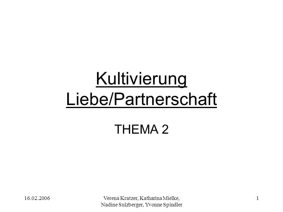Kultivierung Liebe/Partnerschaft