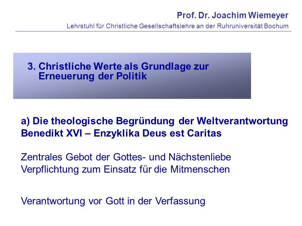 a) Die theologische Begründung der Weltverantwortung