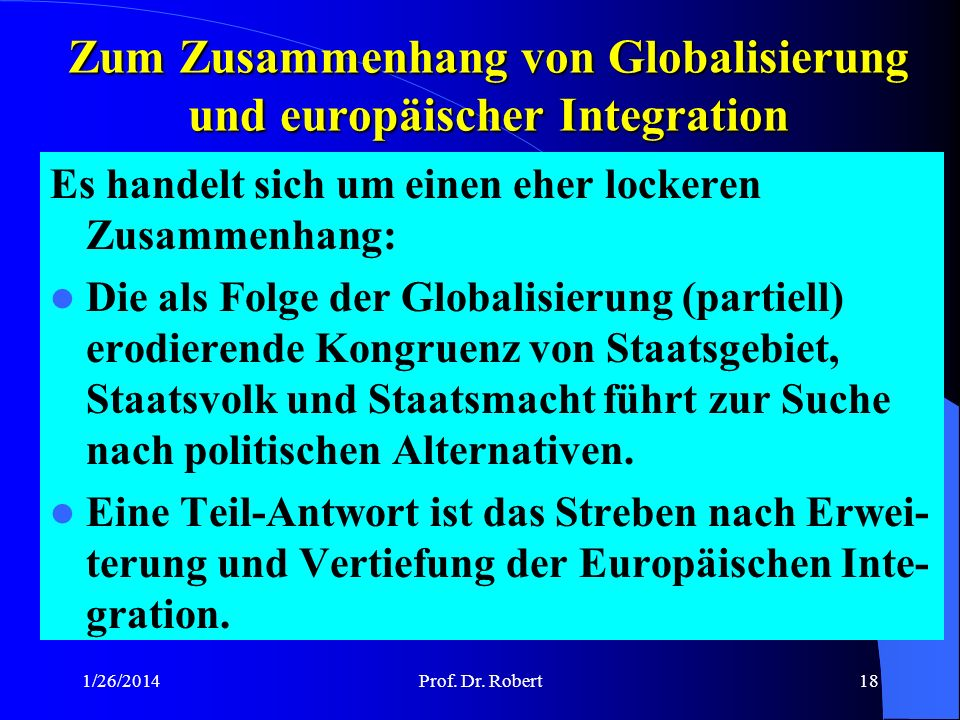Zum Zusammenhang von Globalisierung und europäischer Integration