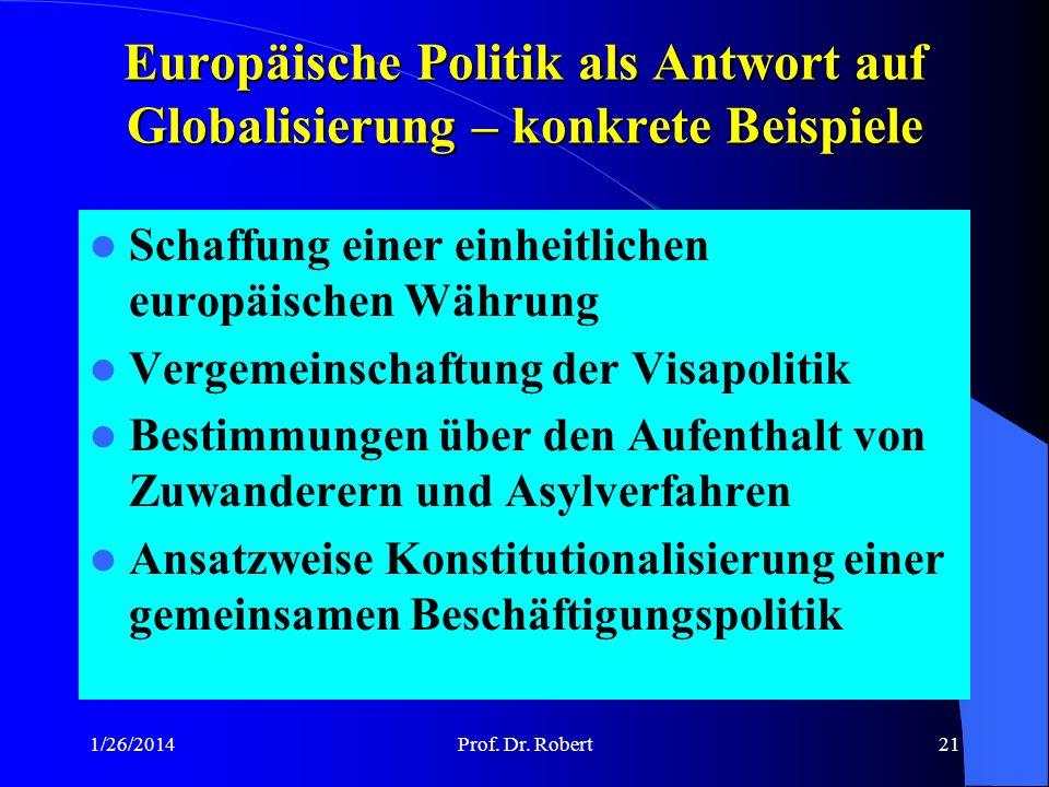 Europäische Politik als Antwort auf Globalisierung – konkrete Beispiele