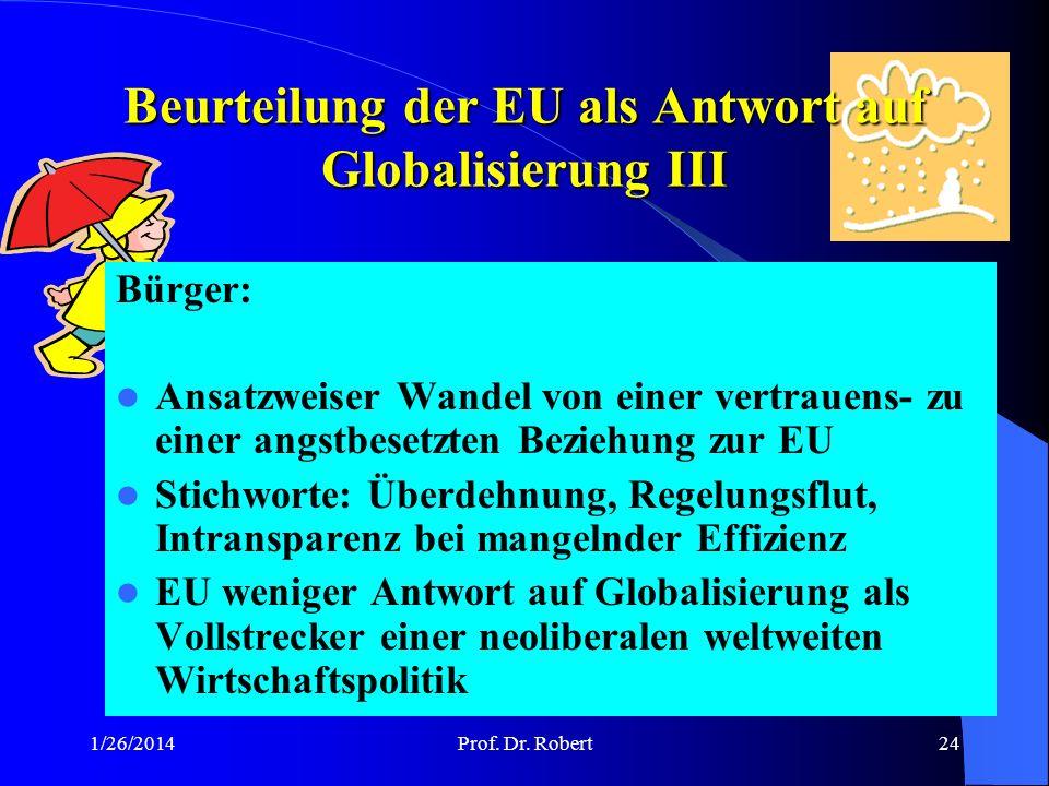Beurteilung der EU als Antwort auf Globalisierung III