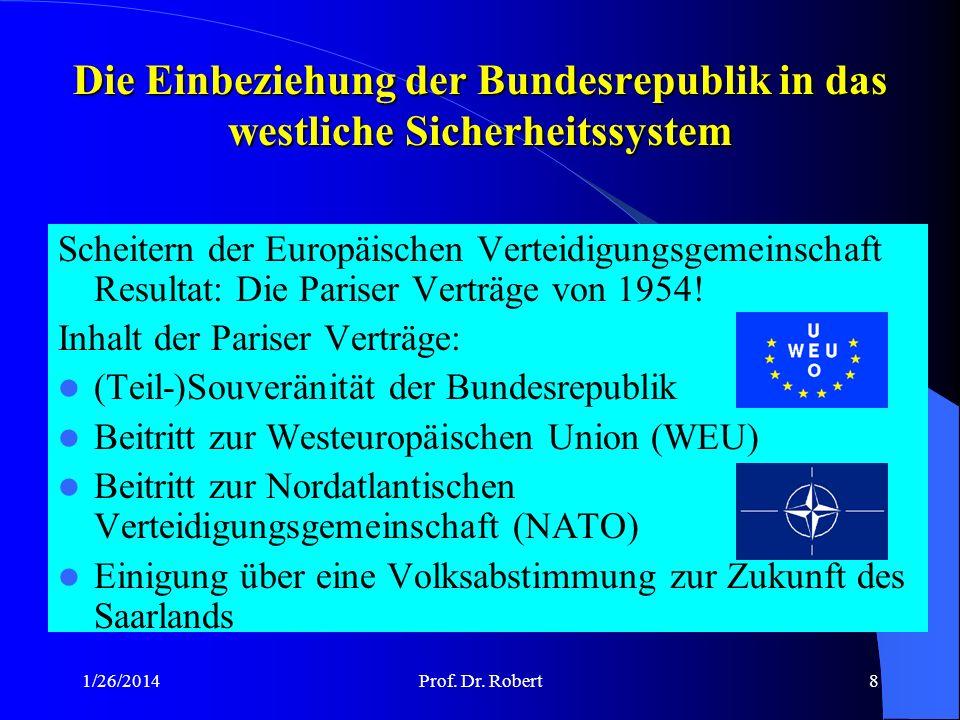 Die Einbeziehung der Bundesrepublik in das westliche Sicherheitssystem