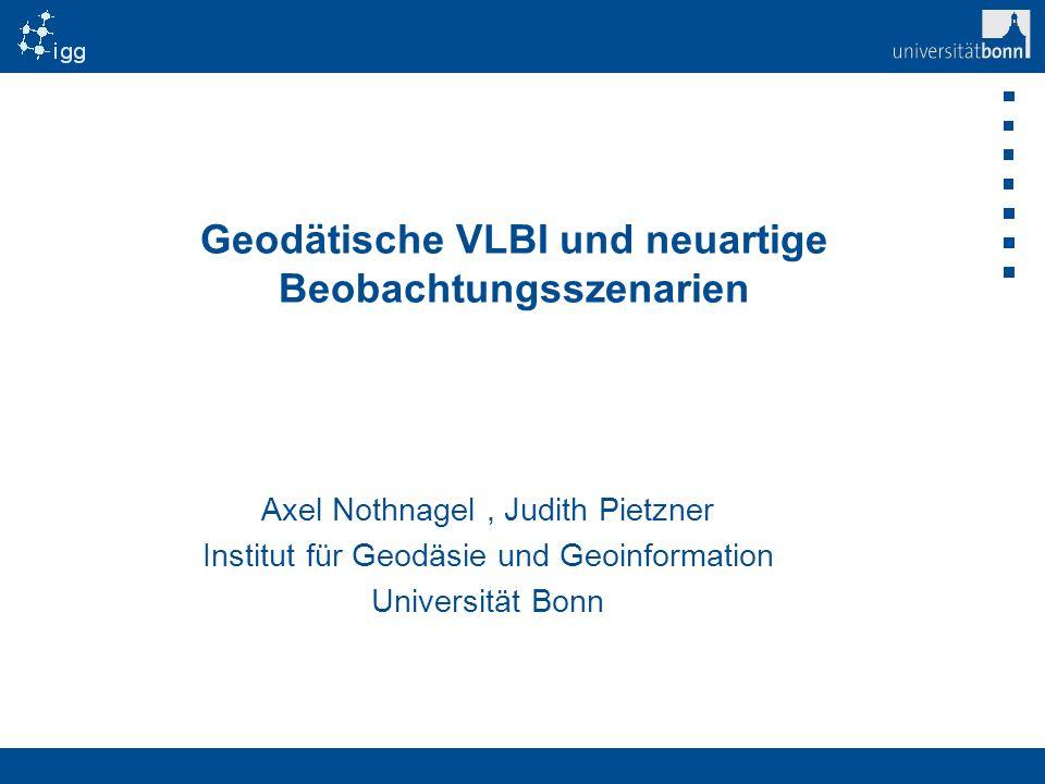 Geodätische VLBI und neuartige Beobachtungsszenarien