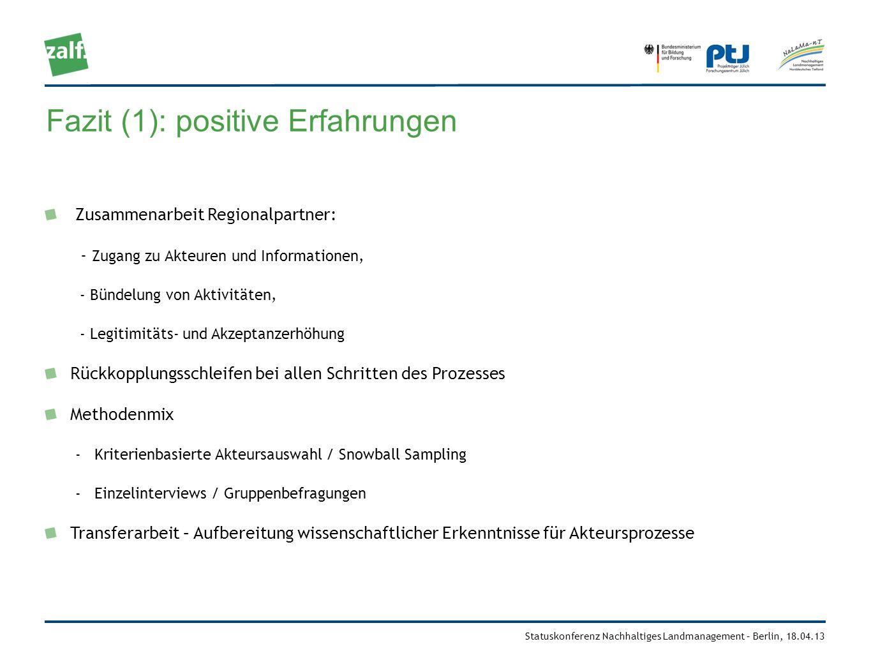 Fazit (1): positive Erfahrungen