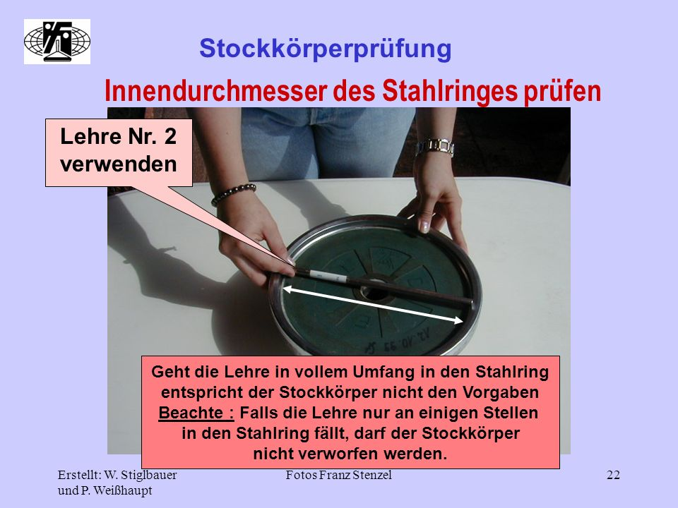 Innendurchmesser des Stahlringes prüfen