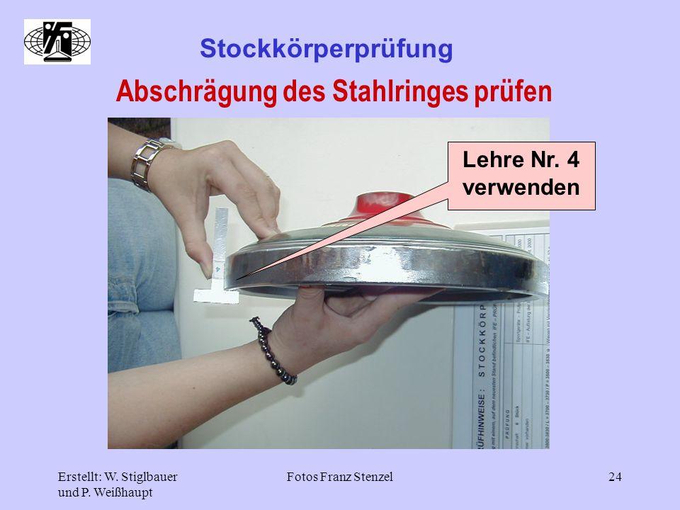 Abschrägung des Stahlringes prüfen