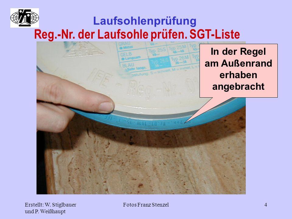 Reg.-Nr. der Laufsohle prüfen. SGT-Liste