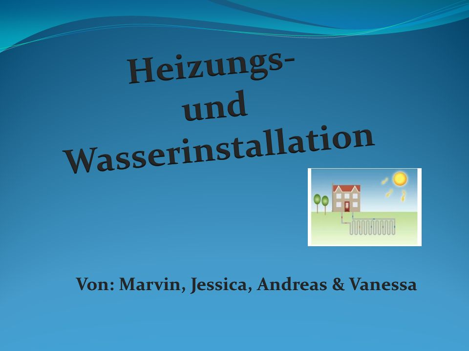 Von: Marvin, Jessica, Andreas & Vanessa