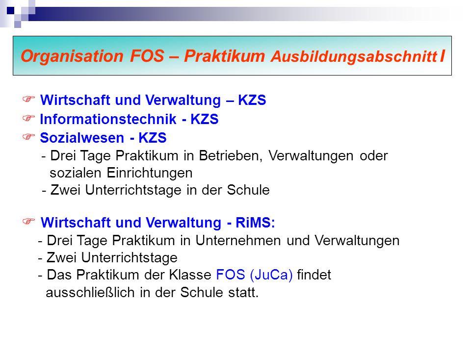 Organisation FOS – Praktikum Ausbildungsabschnitt I