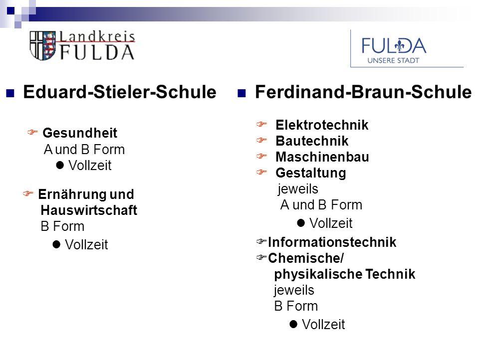 Eduard-Stieler-Schule Ferdinand-Braun-Schule