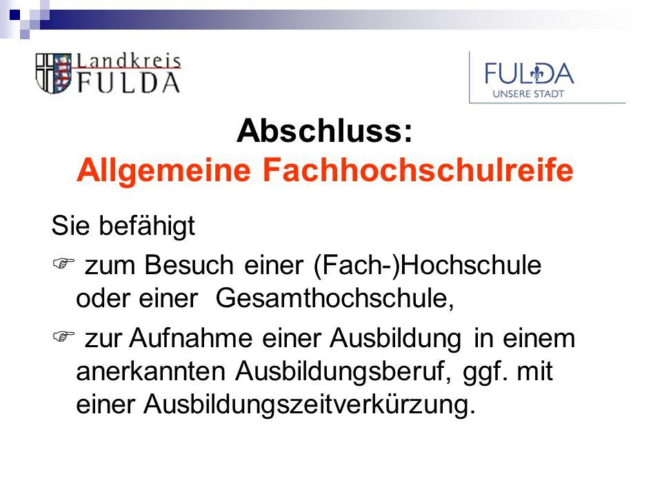 Abschluss: Allgemeine Fachhochschulreife