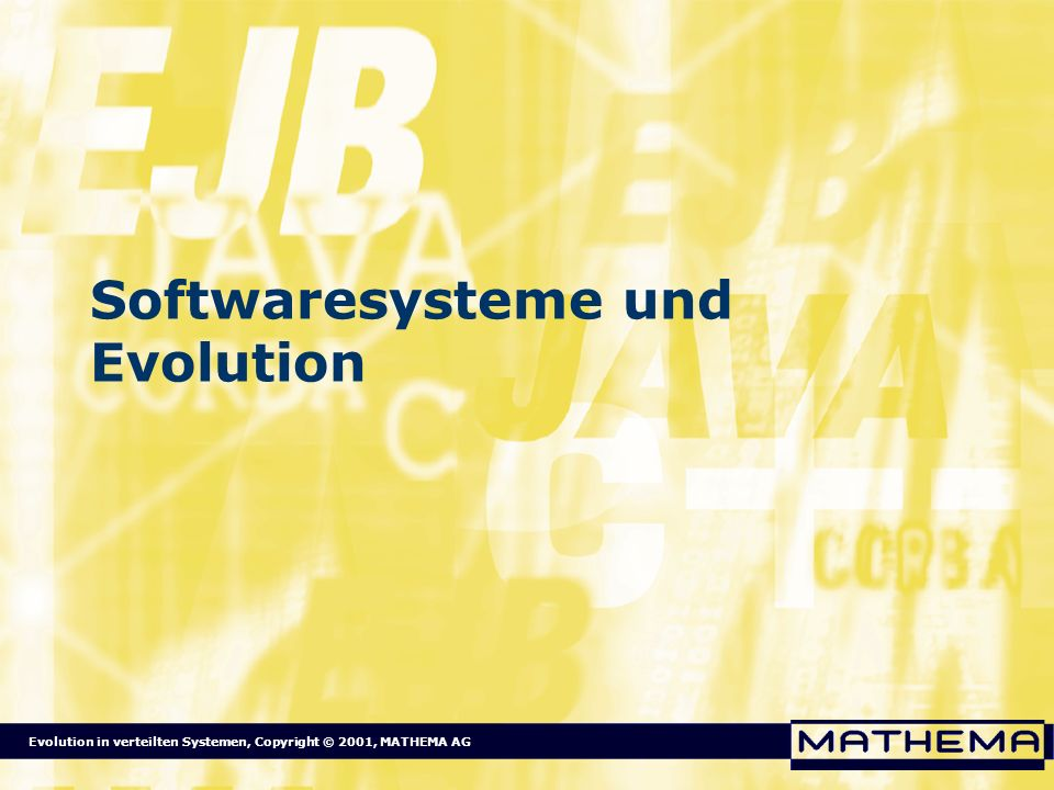Softwaresysteme und Evolution