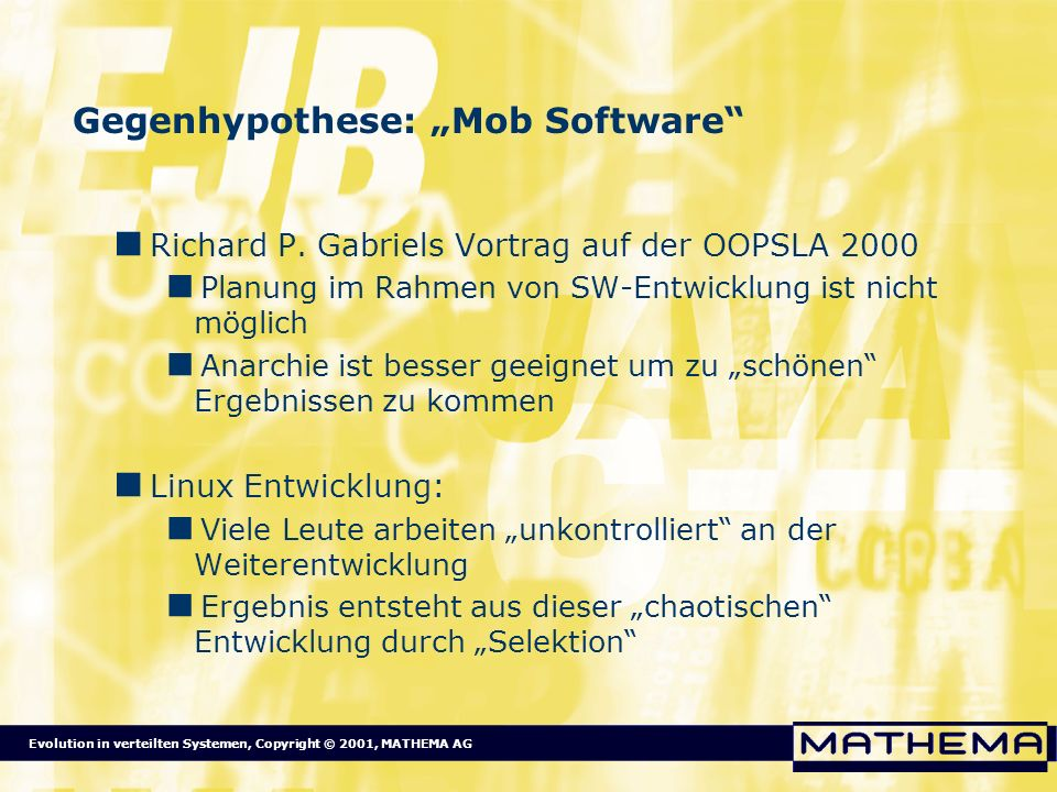 "Gegenhypothese: ""Mob Software"