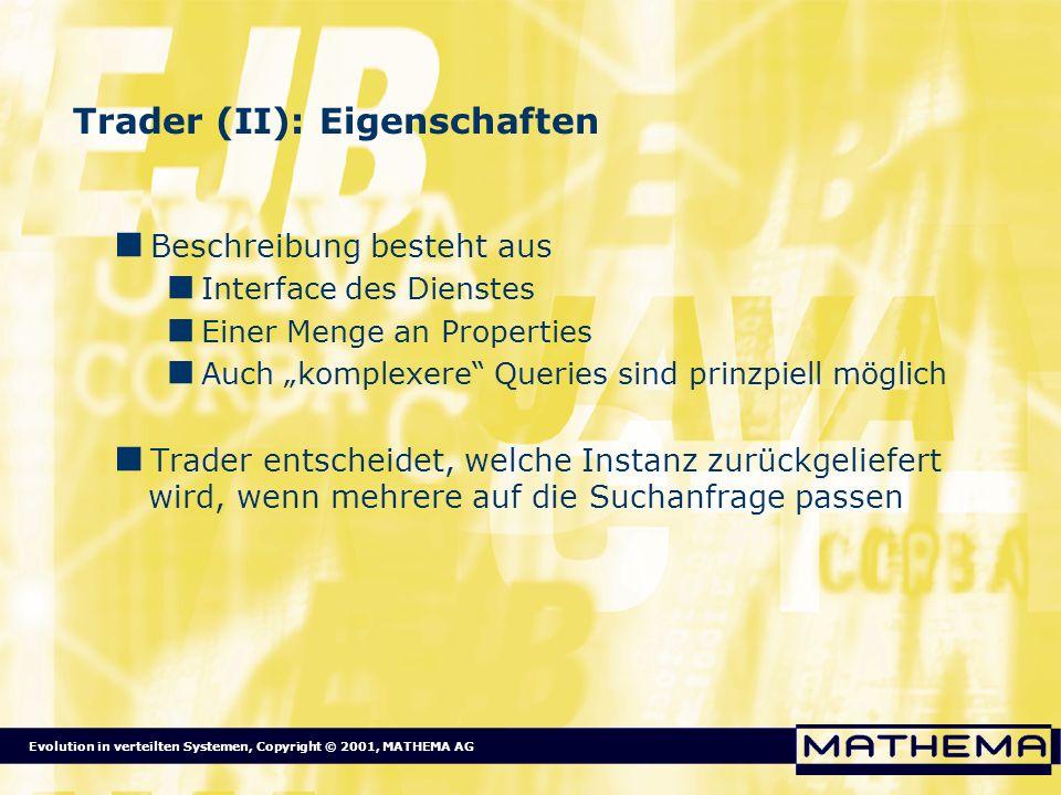 Trader (II): Eigenschaften
