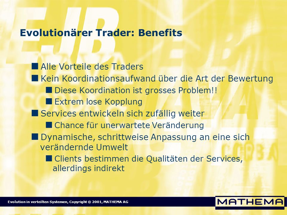 Evolutionärer Trader: Benefits