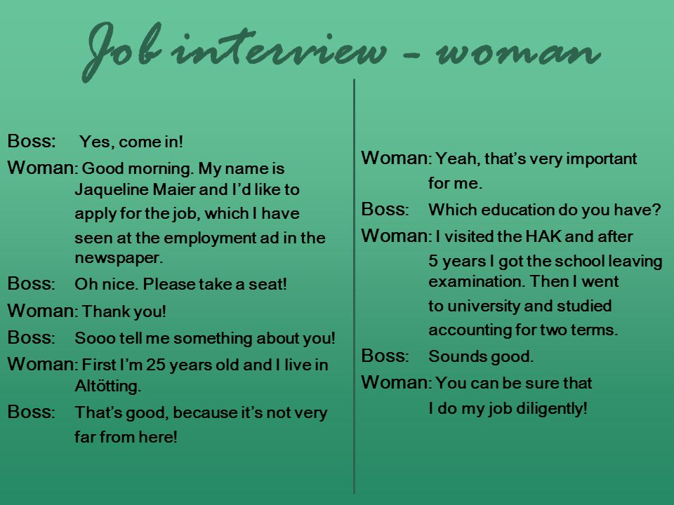 Job interview - woman Boss: Yes, come in!