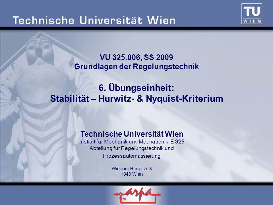 VU 325. 006, SS 2009 Grundlagen der Regelungstechnik 6