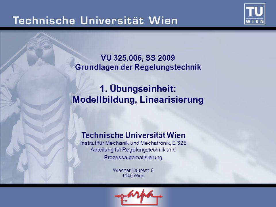 VU 325. 006, SS 2009 Grundlagen der Regelungstechnik 1