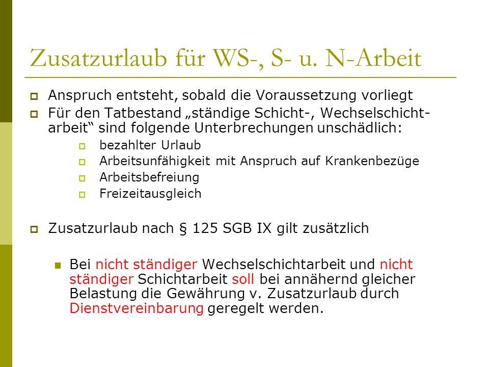Zusatzurlaub für WS-, S- u. N-Arbeit