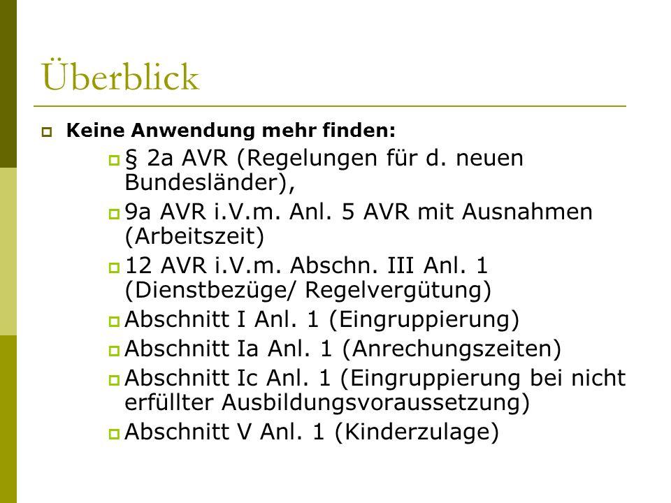 Überblick § 2a AVR (Regelungen für d. neuen Bundesländer),