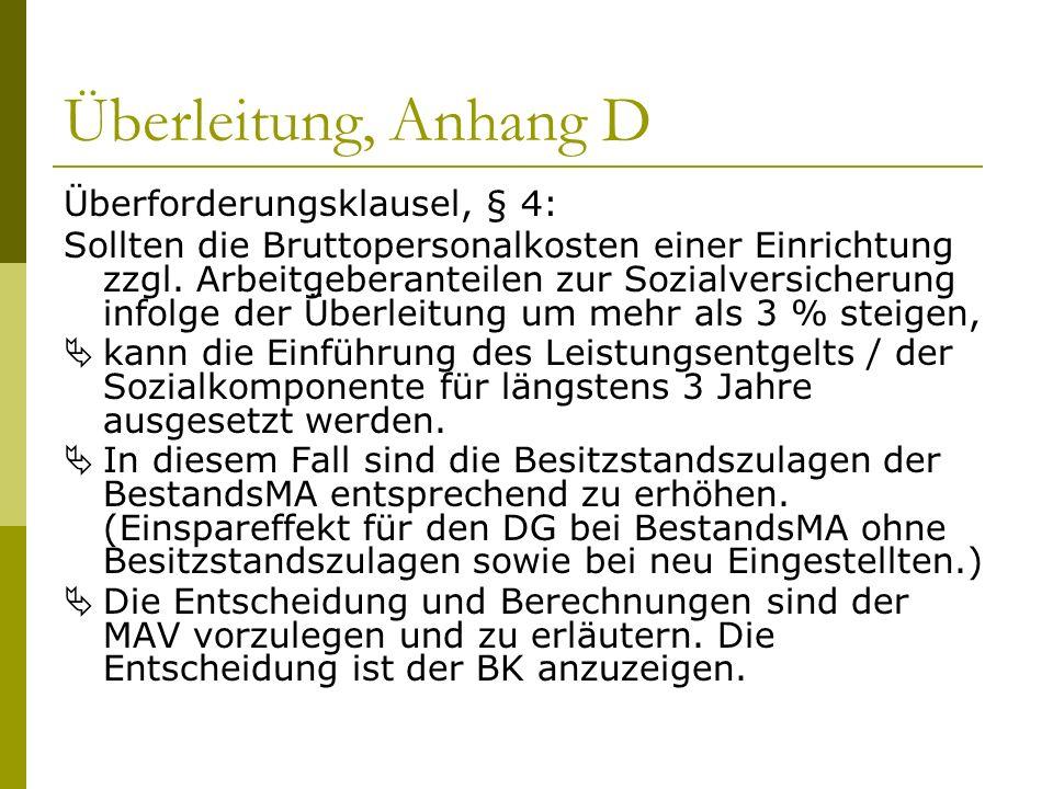 Überleitung, Anhang D Überforderungsklausel, § 4: