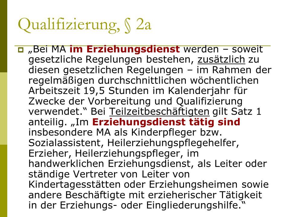 Qualifizierung, § 2a