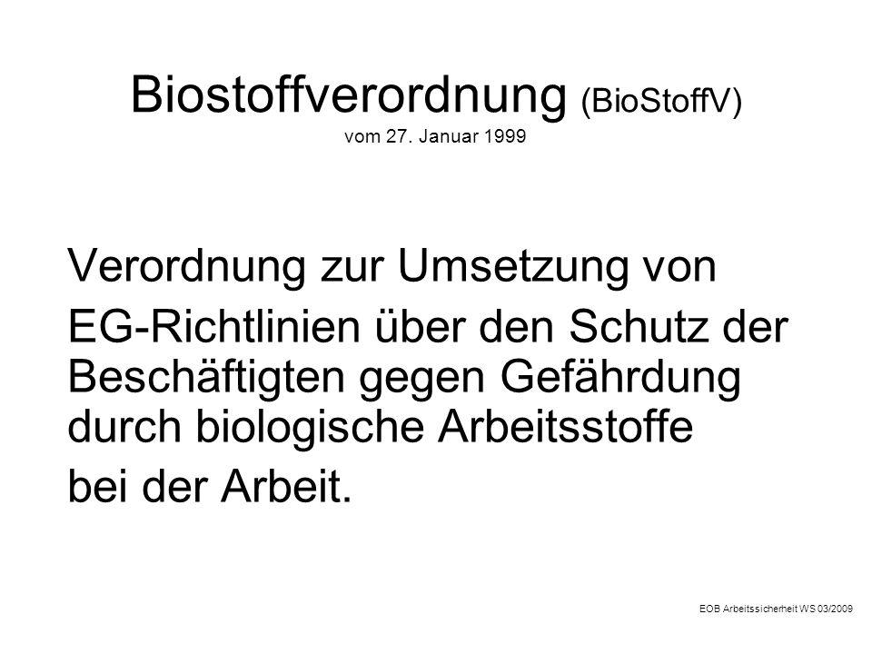 Biostoffverordnung (BioStoffV) vom 27. Januar 1999