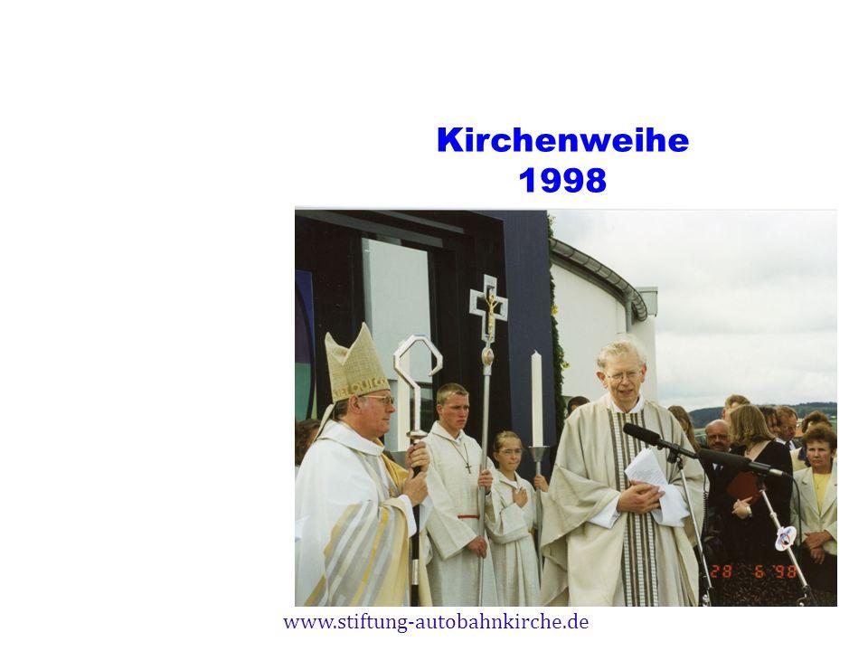 Kirchenweihe 1998