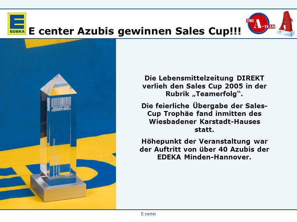 E center Azubis gewinnen Sales Cup!!!