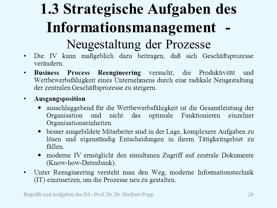 1.3 Strategische Aufgaben des Informationsmanagement - Neugestaltung der Prozesse