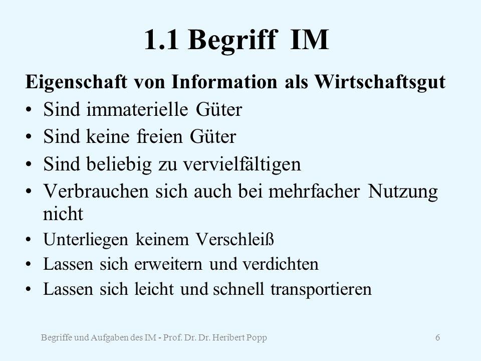 1.1 Begriff IM Eigenschaft von Information als Wirtschaftsgut