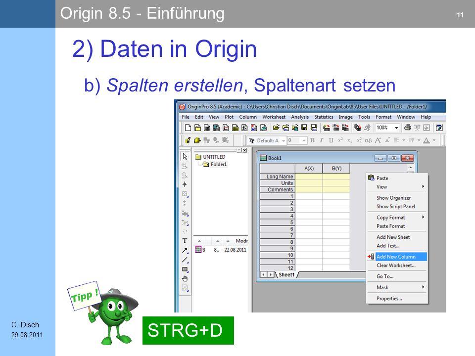 2) Daten in Origin b) Spalten erstellen, Spaltenart setzen STRG+D