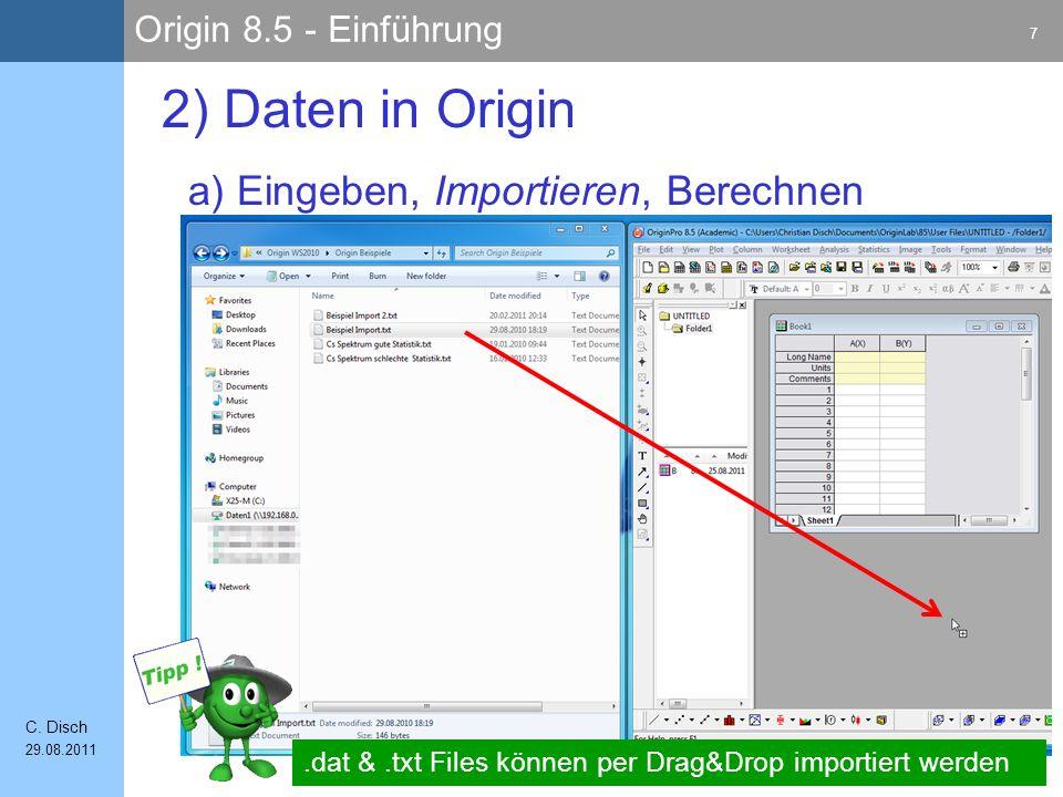 2) Daten in Origin a) Eingeben, Importieren, Berechnen