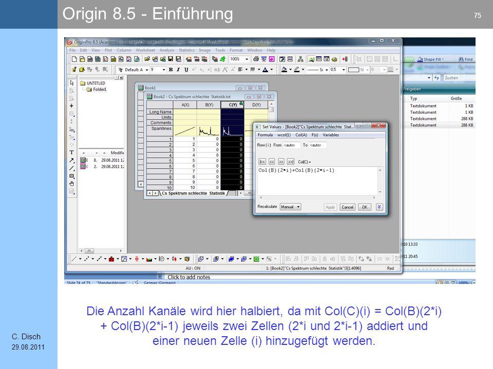 Die Anzahl Kanäle wird hier halbiert, da mit Col(C)(i) = Col(B)(2