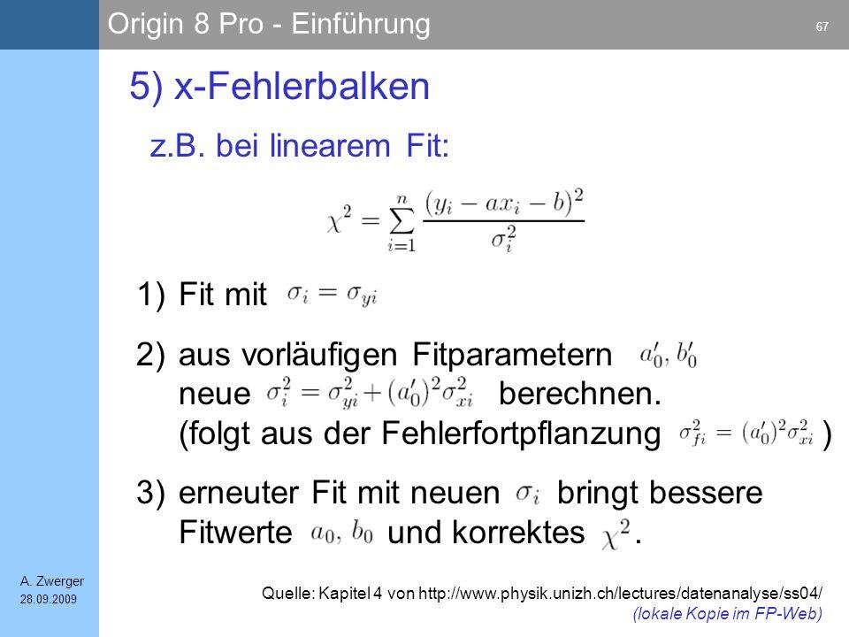 5) x-Fehlerbalken z.B. bei linearem Fit: Fit mit
