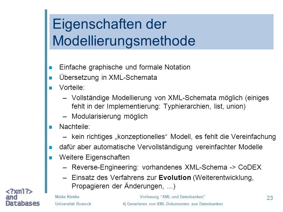 Eigenschaften der Modellierungsmethode