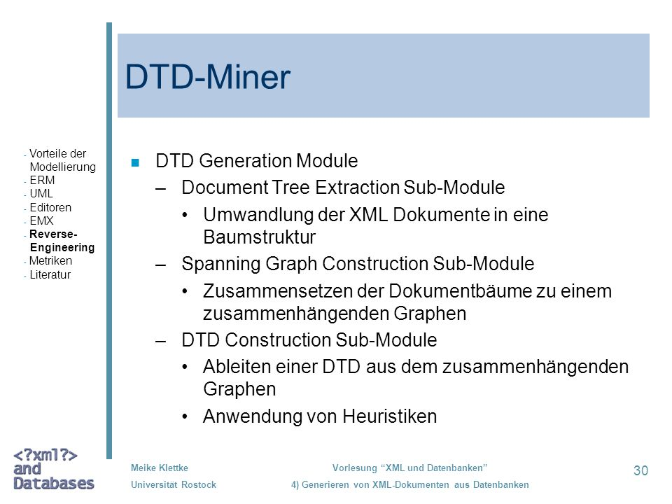 DTD-Miner DTD Generation Module Document Tree Extraction Sub-Module
