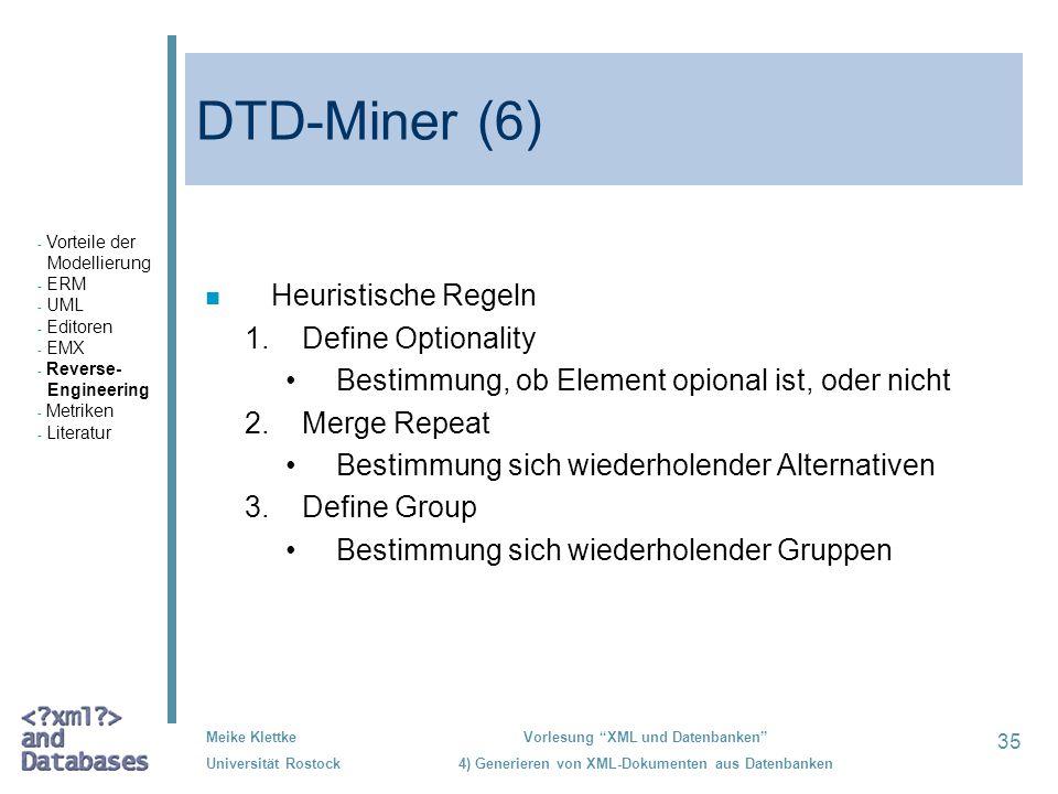 DTD-Miner (6) Heuristische Regeln Define Optionality