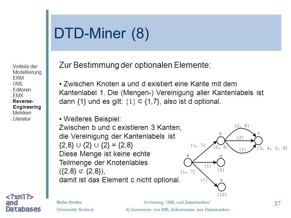 DTD-Miner (8) Zur Bestimmung der optionalen Elemente: