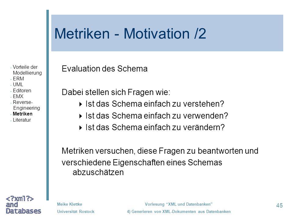 Metriken - Motivation /2