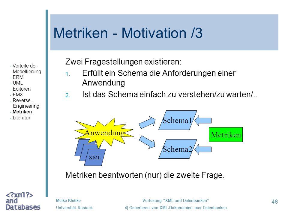 Metriken - Motivation /3