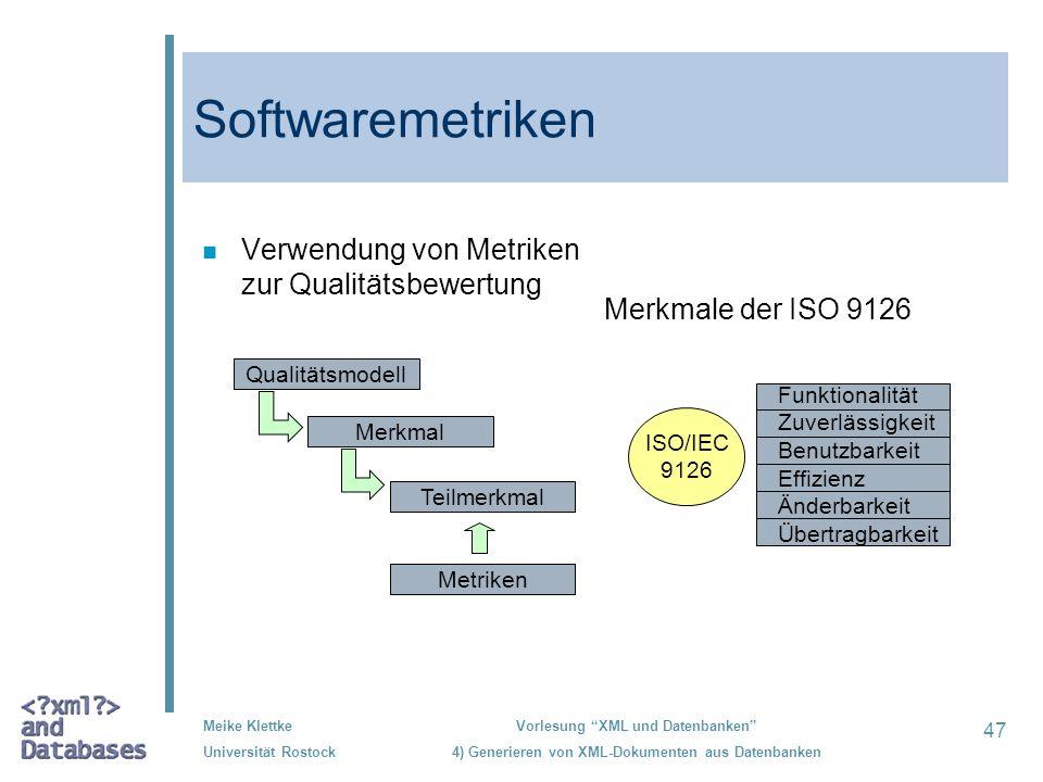 Softwaremetriken Verwendung von Metriken zur Qualitätsbewertung
