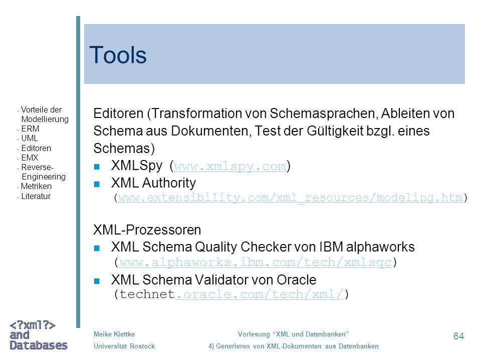 Tools Editoren (Transformation von Schemasprachen, Ableiten von