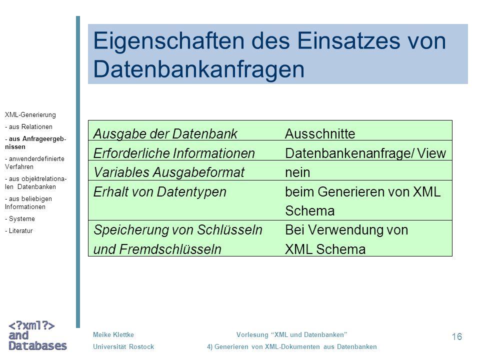 Eigenschaften des Einsatzes von Datenbankanfragen