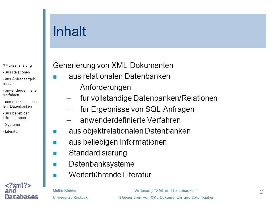 Inhalt Generierung von XML-Dokumenten aus relationalen Datenbanken