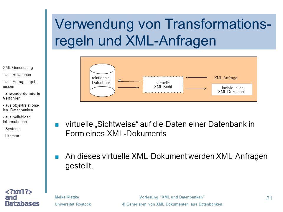 Verwendung von Transformations-regeln und XML-Anfragen