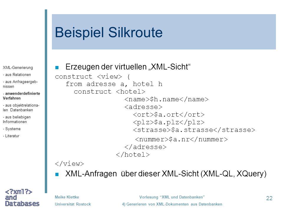 """Beispiel Silkroute Erzeugen der virtuellen """"XML-Sicht"""