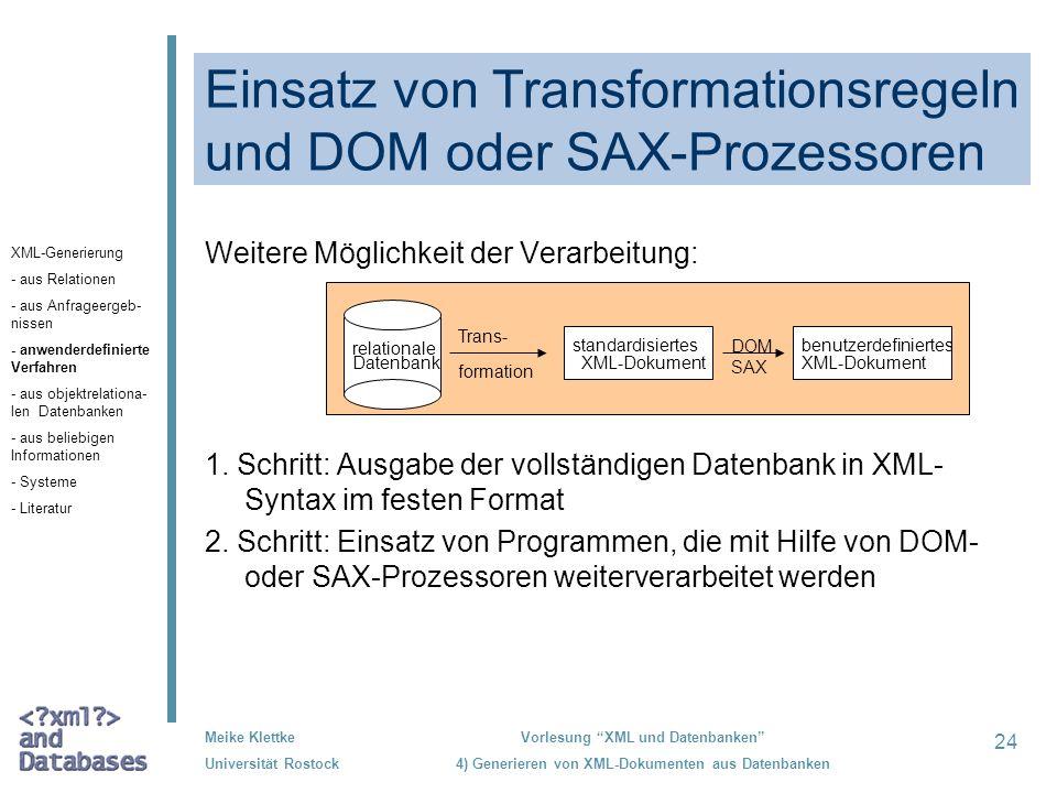 Einsatz von Transformationsregeln und DOM oder SAX-Prozessoren