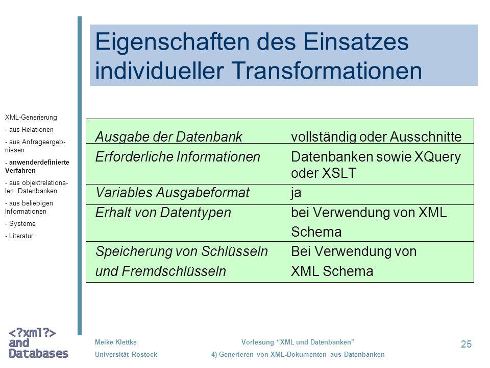 Eigenschaften des Einsatzes individueller Transformationen